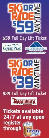 Ski or Ride Anytime