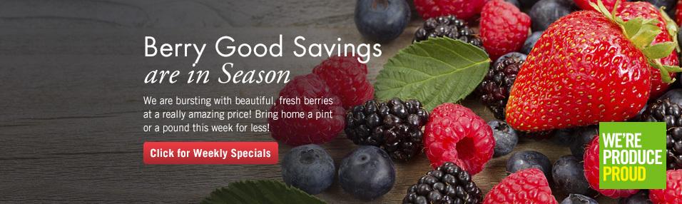 Berry Good Savings are In Season